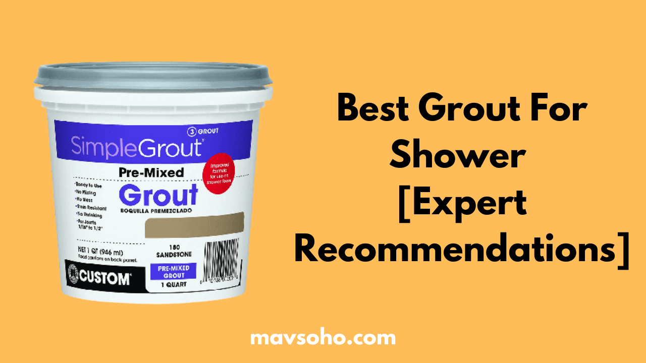 Best Grout For Shower Review