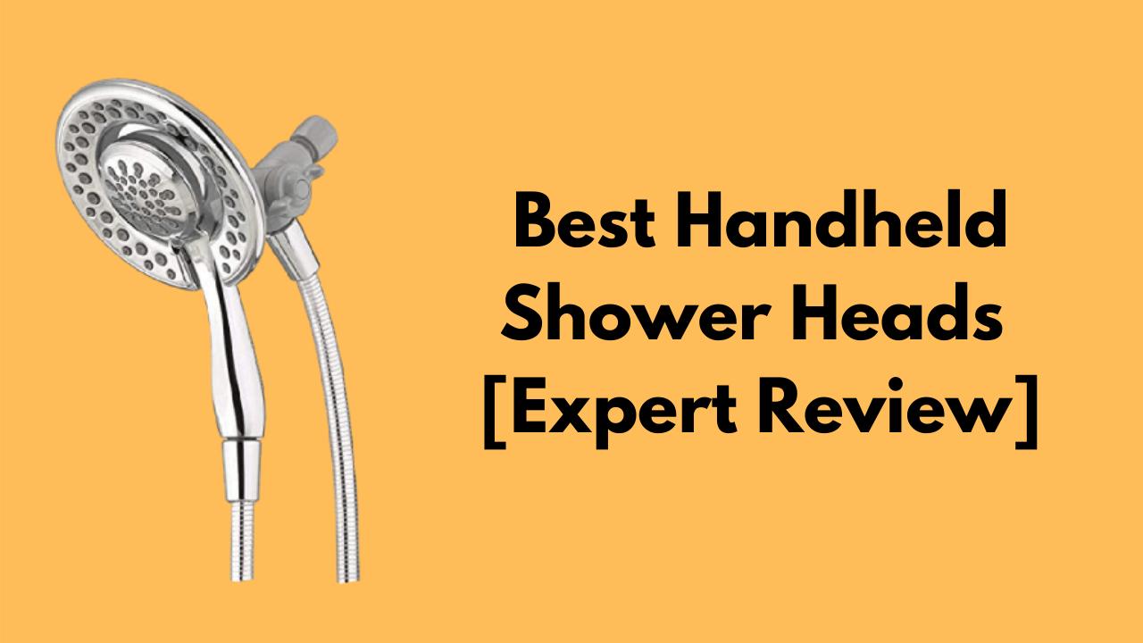 Best Handheld Shower Heads Review