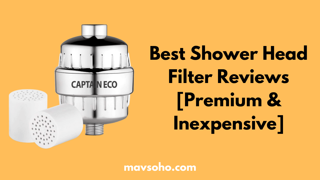 Best Shower Head Filters Review