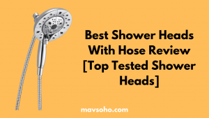 Best Shower Heads With Hose Review