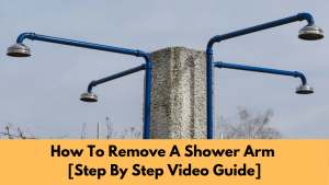 How To Remove A Shower Arm